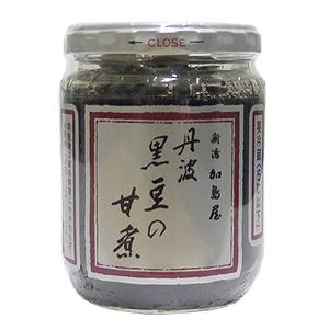 ≪新潟加島屋≫丹波黒豆の甘煮 大ビン ☆